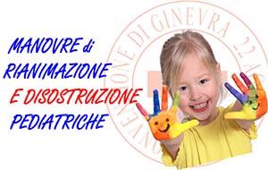 Manovre di Rianimazione e Disostruzione Pediatriche 22 Maggio