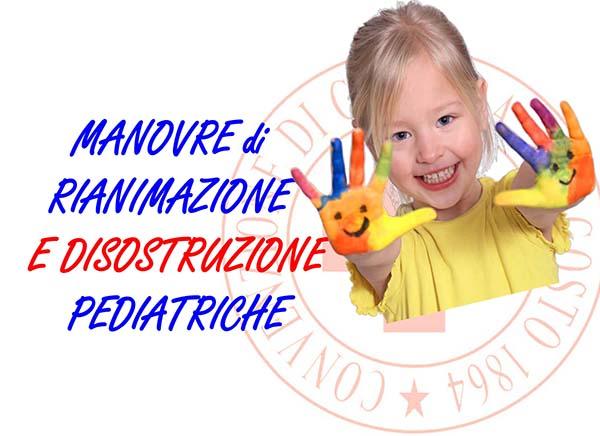 Manovre di Rianimazione e Disostruzione Pediatriche 4 Dicembre 2017