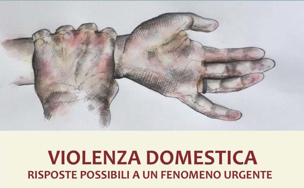 Violenza Domestica – Risposte possibili ad un fenomeno urgente