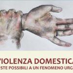 Violenza Domestica - Risposte possibili ad un fenomeno urgente